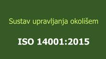 Općenito o sustavu upravljanja okolišem prema ISO 14001:2015